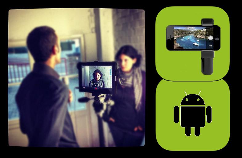 Vidéo: applis et matériel pour filmer et monter sur Android