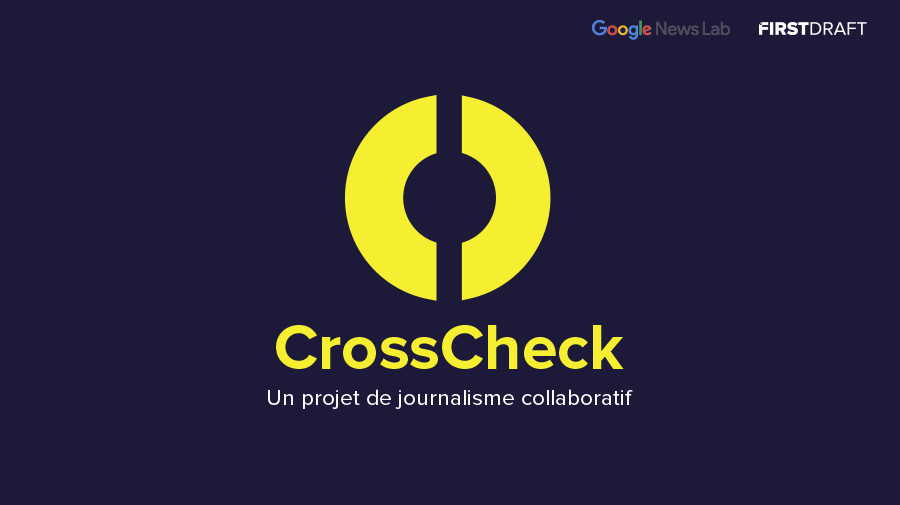 CrossCheck : 17 rédactions se mobilisent contre les fake news